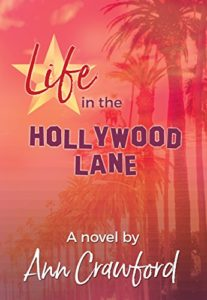 Life-In-The-Hollywood-Lane-by-Ann-Crawford-207x300