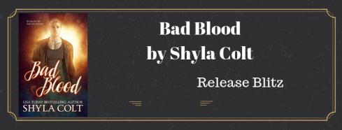 Bad Bloodby Shyla Colt
