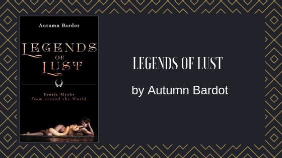 Legends of Lust