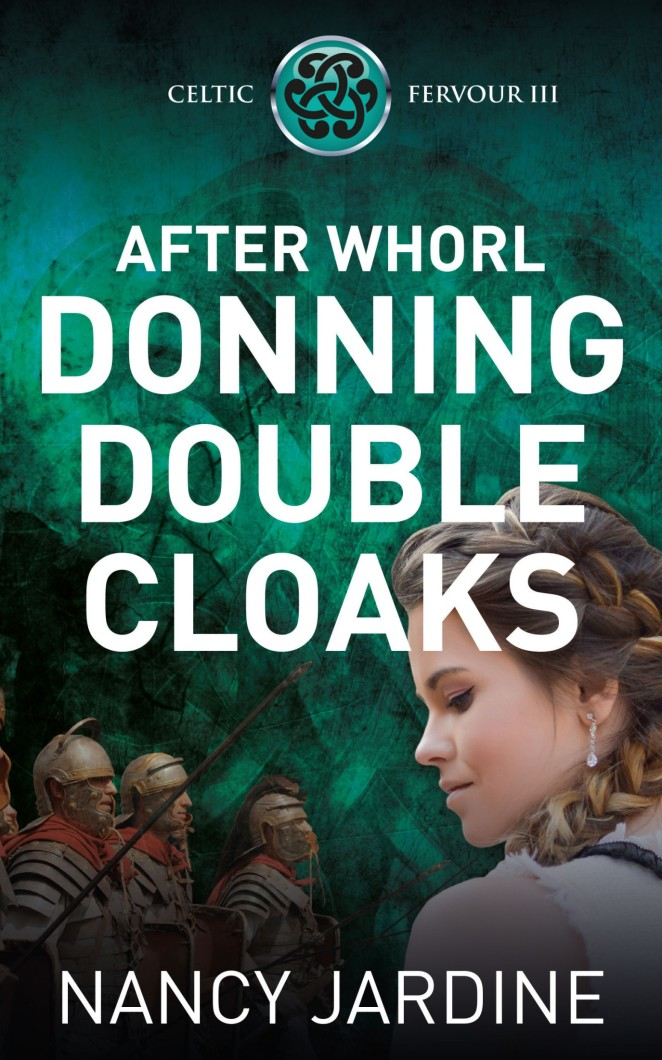 After Whorl Donning Double Cloaks - Nancy Jardine (1)